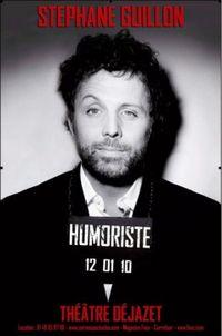 Stephane-Guillon-Humoriste_theatre_fiche_spectacle_une